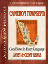 Cameron Townsend (MP3): Good News in Every Language