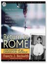 Return to Rome (MP3): Confessions of an Evangelical Catholic