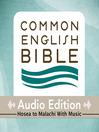 CEB Common English Bible Audio Edition with music - Hosea-Malachi (MP3)