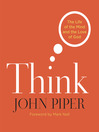 Think (MP3): The Life and the Mind and the Love of God