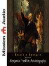 Benjamin Franklin (MP3): Autobiography