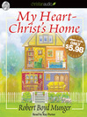 My Heart-Christ's Home (MP3)