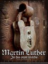 Martin Luther (MP3): In His Own Words