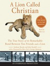 A Lion Called Christian [electronic resource]
