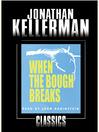 When the Bough Breaks (MP3): Alex Delaware Series, Book 1