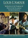 McQueen of the Tumbling K / West of Tularosa / the Sixth Shotgun (MP3)