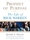 Prophet of Purpose (MP3): The Life of Rick Warren
