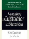 Exceeding Customer Expectations (MP3): What Enterprise, America's #1 car rental company, can teach you about creating lifetime customers