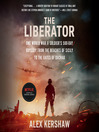 The Liberator (MP3): One World War II Soldier's 500-Day Odyssey from the Beaches of Sicily to the Gates of Dachau