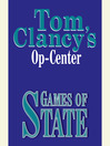 Games of State (MP3): Op-Center Series, Book 3