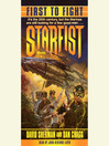 First to Fight (MP3): Starfist Series, Book 1