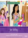 Just Kidding (MP3): Beacon Street Girls Series, Book 10