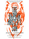 The Orphan Master's Son (MP3): A Novel