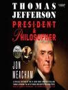 Thomas Jefferson (MP3): President and Philosopher