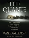 The Quants (MP3): How a New Breed of Math Whizzes Conquered Wall Street and Nearly Destroyed It