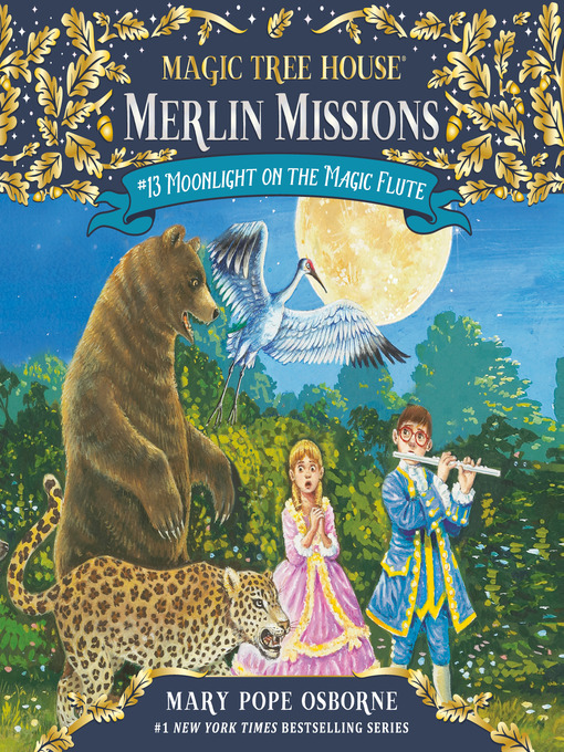 Moonlight on the Magic Flute (MP3): Magic Tree House Series, Book 41