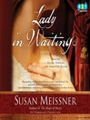 Lady in Waiting (MP3): A Novel