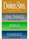 Danielle Steel Value Collection (MP3): Fine Things, Jewels, Vanished
