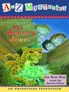 The Jaguar's Jewel (MP3): A to Z Mystery Series, Book 10