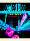 Loaded Dice (MP3): Tony Valentine Series, Book 4