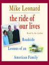 The Ride of Our Lives (MP3): Roadside Lessons of an American Family