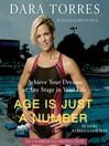 Age is Just a Number (MP3): Achieve Your Dreams At Any Stage In Your Life