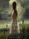 The Kiss of Deception (MP3): The Remnant Chronicles, Book 1