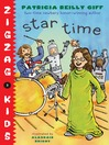 Star Time (MP3): Zigzag Kids Series, Book 4