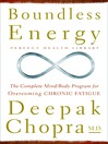 Boundless Energy (MP3): The Complete Mind/Body Program for Overcoming Chronic Fatigue