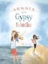 Summer of the Gypsy Moths (MP3)