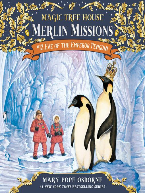 Eve of the Emperor Penguin (MP3): Magic Tree House Series, Book 40