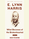 What Becomes of the Brokenhearted (MP3): A Memoir