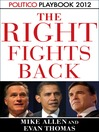 The Right Fights Back (MP3): Playbook 2012 (POLITICO Inside Election 2012)