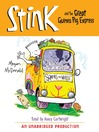 Stink and the Great Guinea Pig Express (MP3): Stink Series, Book 4