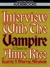 Interview with the Vampire (MP3): The Vampire Chronicles, Book 1