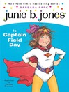 Junie B. Jones Is Captain Field Day (MP3): Junie B. Jones Series, Book 16