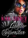 Ghetto Superstar (MP3): A Novel