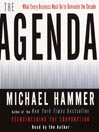 The Agenda (MP3): What Every Business Must Do to Dominate the Decade