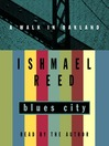 Blues City (MP3): A Walk in Oakland