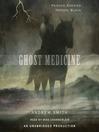 Ghost Medicine (MP3)