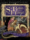 The Adventures of Sir Balin the Ill-Fated (MP3): The Knights' Tales Series, Book 4