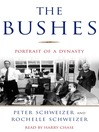 The Bushes (MP3): Portrait of a Dynasty