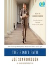 The Right Path (MP3): From Ike to Reagan, How Republicans Once Mastered Politics—and Can Again