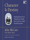 Character is Destiny (MP3): Inspiring Stories Every Young Person Should Know and Every Adult Should Remember