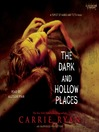 The Dark and Hollow Places (MP3): The Forest of Hands and Teeth Series, Book 3