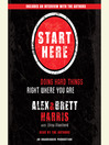Start Here (MP3): Doing Hard Things Right WHERE You Are