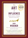 The Art of Influence (MP3): Persuading Others Begins With You