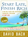 Start Late, Finish Rich (MP3): A No-Fail Plan for Achieving Financial Freedom at Any Age