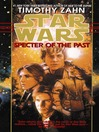 Specter of the Past (MP3): Star Wars: The Hand of Thrawn Series, Book 1