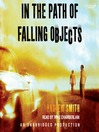 In the Path of Falling Objects (MP3)